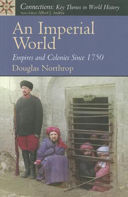 An Imperial World By Northrop, Douglas