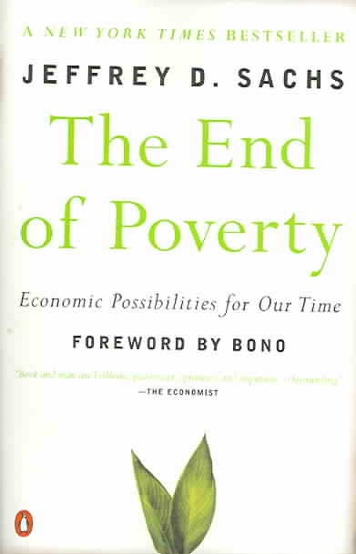 The End of Poverty By Sachs, Jeffrey D.