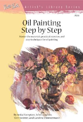 Oil Painting Step by Step By Foster, Walter
